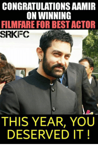 Memes, Nails, and The Real: CONGRATULATIONSAAMIR  ON WINNING  FILMFARE FOR BEST ACTOR  SRI FC  THIS YEAR, YOU  DESERVED IT A pic sent from a Srkian ! Glad to see people appreciating the real Deserving one ! Aamir u nailed it ! #VD