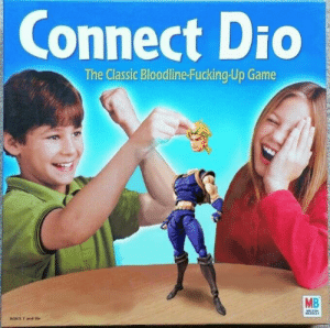 Dio's favorite game: Connect Dio  The Classic Bloodline-Fucking-Up Game  MB  MILTON  BRADLEY  AGAS 7 and Uu Dio's favorite game