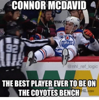 Lmao, Logic, and Memes: CONNOR MCDAVID  @nhl ref logic  THE TO BEON  HL.coM Lmao (Tag Some Buds 😂😂) Follow Us @nhl.jokes