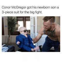 😂😂😂: Conor McGregor got his newborn son a  3-piece suit for the big fight. 😂😂😂