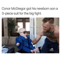 This wins the internet today. https://t.co/r1Cfdeh57Y: Conor McGregor got his newborn son a  3-piece suit for the big fight. This wins the internet today. https://t.co/r1Cfdeh57Y