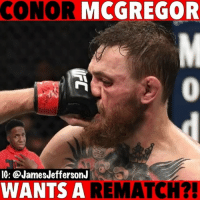 Conor McGregor, Memes, and Ufc: CONOR MCGREGOR  IG: @JamesJeffersonJ  WANTS A REMATCH?! Conor McGregor called Dana White for a rematch with Khabib but...🐸☕️ . . conormcgregor danawhite ufc khabibnurmagomedov khabib