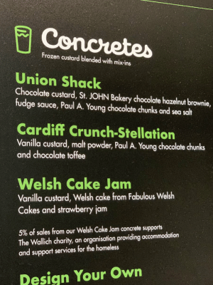 Partaking of the local culture here in 🏴󠁧󠁢󠁷󠁬󠁳󠁿! Here's a centuries-old Welsh recipe for a  *checks notes*  Cardiff Crunch-Stellation https://t.co/QvCZ92y3OX: Conoretes  Frozen custard blended with mix-ins  Union Shack  Chocolate custard, St. JOHN Bakery chocolate hazelnut brownie,  fudge sauce, Paul A. Young chocolate chunks and sea salt  Cardiff Crunch-Stellation  Vanilla custard, malt powder, Paul A. Young chocolate chunks  and chocolate toffee  Welsh Cake Jam  Vanilla custard, Welsh cake from Fabulous Welsh  Cakes and strawberry jam  5% of sales from our Welsh Cake Jam concrete supports  The Wallich charity, an organisation providing accommodation  and support services for the homeless  Design Your Own Partaking of the local culture here in 🏴󠁧󠁢󠁷󠁬󠁳󠁿! Here's a centuries-old Welsh recipe for a  *checks notes*  Cardiff Crunch-Stellation https://t.co/QvCZ92y3OX