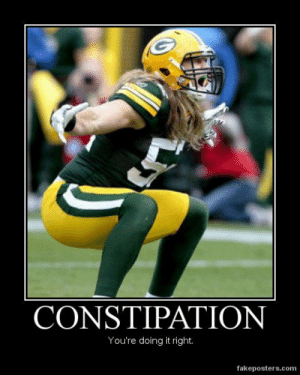 Funny Anti Green Bay Packers Memes: CONSTIPATION  You're doing it right  fakeposters.com Funny Anti Green Bay Packers Memes