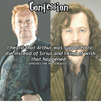 Agree or Disagree? Tag a friend! harrypotter potterhead: Contession  I heard that Arthur was supposed to  die instead of Sirius and I kind of wish  that happened  @PEEVES. THE POLTERGEISTI IG Agree or Disagree? Tag a friend! harrypotter potterhead