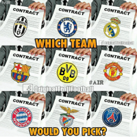 Memes, Juventus, and 🤖: CONTRACT  CONTRACT  CONTRACT  JUVENTUS  OriginalTroll Footbal  CONTRACT  CONTRACT  CONTRACT  BV  F C B  09  WITED  #AZR  CONTRACT  CONTRACT  CONTRACT  BAKA  CHES  WOULD YOU PICKER Where would you sign a contract? 👀✍🏻