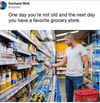 "Fucking, Memes, and Trap: Contwixt Nick  @Contwixt  One day you're not old and the next day  you have a favorite grocery store. The other day I said to someone ""Buffalo cauliflower is a nice alternative to wings"" and fucking MEANT it. What's next?? Knowing my credit score?? DONT'T GROW UP, IT'S A FUCKING TRAP."