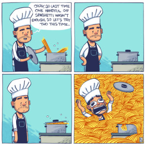 Cooking is hard [OC]: Cooking is hard [OC]