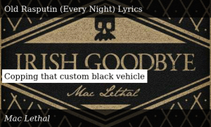 SIZZLE: Copping that custom black vehicle