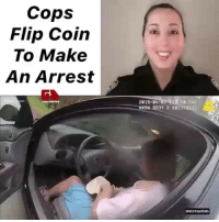 Memes, 🤖, and Cops: Cops  Flip Coin  To Make  An Arrest  2018-04-07 T13 1  AXON BODY 2 X81157335  INVESTIGATORS Right or wrong?