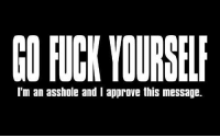 Memes, Approved, and Asshole: CORCK YOURSELF  I'm an asshole and I approve this message.
