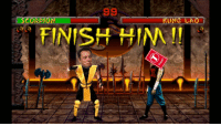 finish him: CORPIO  FINISH HIM!