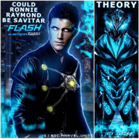 Memes, True, and Reason: COULD  RONNIE  RAYMOND  BE SAVITAR  FLASH  ALL NEW TUES 8/7c  DEFY  IGI GDCARIARVEL. UNIT  THEORY Is RonnieRaymond Savitar !? 😱 I know it's far fetched but…These were my first thoughts after the Big Savitar and KillerFrost Reveal last night. But why would Ronnie call CaitlinSnow his 'Child'…maybe he's still stuck in that whole GodofSpeed Persona. 🤷🏽♂️ If it's not Ronnie…I'm thinking it's either EddieThawne or FutureFlash from 2056. They wouldn't just bring RobbieAmell and RickCosnett for One Episode in Season 3 in The SpeedForce for No reason. Its gotta be one of them. But let me know in the Comments your Flash Theories ! Next week's Episode of TheFlash will reveal Savitar's True Identity…so we won't have to wait long ! TheFlashSeason3 ⚡️