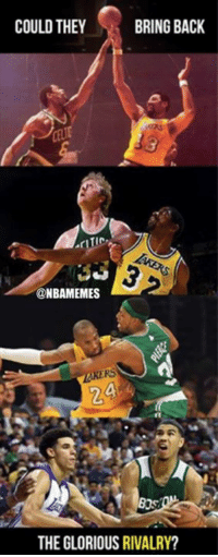 What do you think?: COULD THEY  BRING BACK  TIC  @NBAMEMES  AKERS  2  THE GLORIOUS RIVALRY? What do you think?