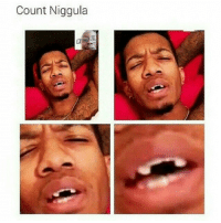 I swear, man. vampire count niggula hadmerollin cryinglaughing toodamnfunny lmmfao lmfao lmao funny hilarious repost true real truth dointhemost coldblooded coldworld factsonly smfh cmonson: Count Niggula I swear, man. vampire count niggula hadmerollin cryinglaughing toodamnfunny lmmfao lmfao lmao funny hilarious repost true real truth dointhemost coldblooded coldworld factsonly smfh cmonson