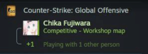 Anime, Counter Strike, and Counter Strike Global Offensive: Counter-Strike: Global Offensive  Chika Fujiwara  Competitive - Workshop map  +1  Playing with 1 other person hmmm