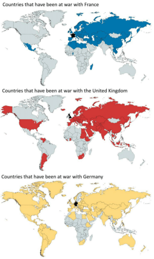 mapsontheweb:  Countries that have been ar war with France / UK / Germany, 1700-now. Keep reading  *SCHWITZT IN DEUTSCH*: Countries that have been at war with France   Countries that have been at war with the United Kingdom   Countries that have been at war with Germany mapsontheweb:  Countries that have been ar war with France / UK / Germany, 1700-now. Keep reading  *SCHWITZT IN DEUTSCH*