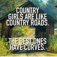 Country cutie: COUNTRY  GIRLS ARE LIKE  COUNTRY ROADS  HE DEOA Country cutie