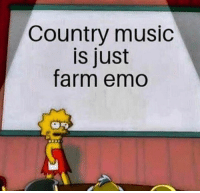 Emo, Funny, and Money: Country music  is just  farm emo 20+ Viral Photos That You Will Enjoy Because Money Does Grow On Trees #funny