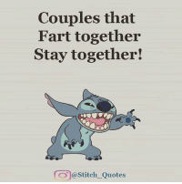 Check out my new Page: Couples that  Fart together  Stay together!  @Stitch Quotes Check out my new Page