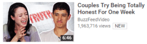 pinky-rose:straight people: Couples Try Being Totally  Honest For One Week  BuzzFeedVideo  1,963,716 views NEW  6:46 pinky-rose:straight people