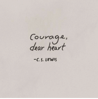 Heart, C. S. Lewis, and Lewis: Couraq.2  dear heart  C.S. LEWIS