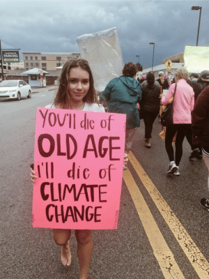 Amazon, Target, and Kids: COURTHOUSE  PARKING  YOUII dic of  OLD AGE  ll dic of  CLIMATE  CHANGE The Planet is Dying: Should We Still Be Having Kids?