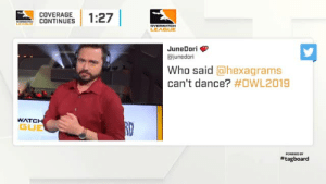mercyofficial:  this went on the entire map break: COVERAGE  CONTINUES | 1:27  LEAGUE  JuneDori>  ajunedori  Who said @hexagrams  can't dance? #OWL2019  WATC  GUE  # tagboard mercyofficial:  this went on the entire map break