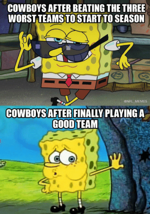 Cowboys lost to a team with their backup QB that didn't score a touchdown https://t.co/6VTjKBMvPa: COWBOYS AFTER BEATING THE THREE  WORST TEAMS TO START TO SEASON  @NFL MEMES  COWBOYS AFTER FINALLY PLAYINGA  GOOD TEAM Cowboys lost to a team with their backup QB that didn't score a touchdown https://t.co/6VTjKBMvPa