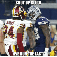 Memes, Nfl, and Shut Up: @COWBOYS CENTRAL  SHUT UP BITCH  WE RUN THE EAST And 1st in the NFC..and 1st in the NFL.. YouLikeDak CowboysNation