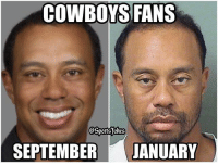 Lol.. u know we ain't letting tiger slide haha DoubleTap if funny Tag friends for a laugh: COWBOYS FANS  SEPTEMBER  JANUARY Lol.. u know we ain't letting tiger slide haha DoubleTap if funny Tag friends for a laugh