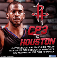 The Houston Rockets have reportedly landed a new star.: CP3  HOUSTON  TO-  CLIPPERS REPORTEDLY TRADE CHRIS PAUL TO  ROCKETS FOR PATRICK BEVERLEY, SAM DEKKER,  LOU WILLIAMS AND 2018 FIRST-ROUND PICK  VIA: ADRIAN WOJNAROWSKI  O CBS SPORTS The Houston Rockets have reportedly landed a new star.
