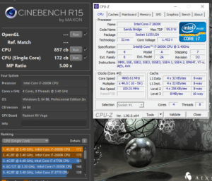 Hats off to the longest lasting CPU I have ever owned. Long live the 2600K: CPU-Z  X  CINEBENCH R15  Graphics Bench About  Caches Mainboard Memory  CPU  SPD  by MAXON  Processor  Intel Core i7 2600K  Name  (intel)  inside  Max TDP 95.0 W  Sandy Bridge  Code Name  OpenGL  Socket 1155 LGA  Run  Package  CORE i7  32 nm  Technology  Core Voltage  1.432V  Ref. Match  Intel CoreT i7-2600K CPU @ 3.40GHZ  Specification  857 cb Run  CPU  Family  6  Model  A  7  Stepping  Ext. Model  CPU (Single Core)  172 cb Run  Ext. Family  6  2A  D2  Revision  Instructions MMX, SSE, SSE2, SSE3, SSSE3, SSE4.1, SSE4.2, EM64T, VT-x,  MP Ratio  5.00x  AES, AVX  Clocks (Core #0)  Cache  Your System  4900.61 MHz  4x 32 KBytes  8-way  Core Speed  L1 Data  Intel Core i7-2600 K CPU  Multiplier x 49.0 ( 16 -59)  Processor  4x 32 KBytes  8-way  L1 Inst.  Bus Speed  4x 256 KBytes  8-way  100.01 MHz  Level 2  Cores x GHz 4 Cores, 8 Threads @ 3.40 GHz  Rated FSB  Level 3  8 MBytes  16-way  Windows 8, 64 Bit, Professional Edition (b  OS  Selection Socket #1  Threads  8  4  Cores  CB Version  64 Bit  CPU-Z Ver. 1.90.0.x64  Close  Validate  Tools  Radeon RX Vega  GFX Board  Info  Ranking  Details  CPU (Single Core)  1.4C/8T @ 3.40 GHz, Intel Core i7-2600K CPU  172  2.4C/8T @ 3.40 GHz, Intel Core i7-2600K CPU  170  3.4C/8T@4,40 GHz, Intel Core i7-4770K CPU  165  4.6C/12T@3.30 GHz, Intel Core i7-3930K CPU  148  5.4C/8T @ 3.40 GHz, Intel Core i7-3770 CPU  138  AIXS Hats off to the longest lasting CPU I have ever owned. Long live the 2600K