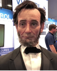 pinkbutterflykitten:  antisolanum:  gyaradont:  gebranntgebrannt:  steampunktendencies: Animatronic Abraham Lincolnby ganerholtproductions  Umm, you OK there Abe-bot?     Holy shit that is an incredible artistic rendering  Thats actually really really cool!  I am simultaneously impressed and horrified. This is deep deep in the uncanny valley.: CR  GURES  ANIMATRONICe pinkbutterflykitten:  antisolanum:  gyaradont:  gebranntgebrannt:  steampunktendencies: Animatronic Abraham Lincolnby ganerholtproductions  Umm, you OK there Abe-bot?     Holy shit that is an incredible artistic rendering  Thats actually really really cool!  I am simultaneously impressed and horrified. This is deep deep in the uncanny valley.