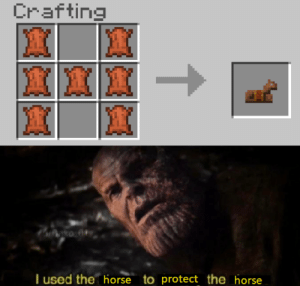 F for our fallen horses: Crafting  T used the horse to protect the horse F for our fallen horses