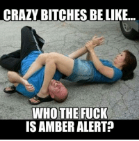 This is some hilarious shit!😂😱 amberalert crazygirls bitchesbelike fuckyeah lmao donthate funnyshit hilariousness couplegoals whothefuck classylife latersbaby byefelicia vibes itsthesmallthings bossqueen wtfisthis womenstuff issues swervebitch trustissues shesthebest cantgowrong thirstythursday killedit: CRAZY BITCHES BE LIKE  WHO THE FUCK  IS AMBERALERT? This is some hilarious shit!😂😱 amberalert crazygirls bitchesbelike fuckyeah lmao donthate funnyshit hilariousness couplegoals whothefuck classylife latersbaby byefelicia vibes itsthesmallthings bossqueen wtfisthis womenstuff issues swervebitch trustissues shesthebest cantgowrong thirstythursday killedit