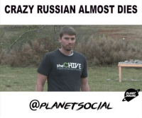 Crazy, Memes, and Death: CRAZY RUSSIAN ALMOST DIES  the HIVE  PLANET  @PLANET soc/AL. How close to death was this Russian guy?😱