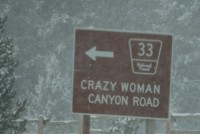 Crazy, My House, and House: CRAZY WOMAN  CANYON ROAD Just follow the signs to my house...