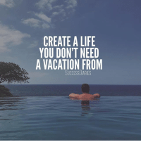 Life, Memes, and GoPro: CREATE A LIFE  YOU DON'T NEED  A VACATION FROM  SUCCESSDIARIES Where do you want to travel to? • • 📸: @chrisjpreston • • travel travelblogger traveller travelphotography travelersnotebook travels travelpic travelers hawaii hawaiian pool poolside views island islandlife adventure adventures lifestyle lifegoals lifeisgood goodvibes goodlife gopro redbull motivation motivational quotes quote qotd quoteoftheday