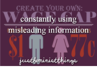 create your own: CREATE YOUR OWN  W constantly using  P  misleading informations