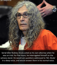 If anyone can dm me clever, creative post captions for a personal account pictures, sort of like @mom post captions, dm me them and I will tag you next post :) ❤dm open: creepHUB  Serial killer Rodney Alcala acted as his own attorney when he  was on trial. For five hours, he interrogated himself on the  witness stand. He would ask questions addressed to 'Mr. Alcala'  in a deep voice, and would answer them in his normal voice. If anyone can dm me clever, creative post captions for a personal account pictures, sort of like @mom post captions, dm me them and I will tag you next post :) ❤dm open