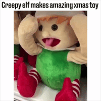 Christmas, Creepy, and Elf: Creepy elf makes amazing xmas toy TAG someone who'll be wanting one of these for Christmas! 😂🎁