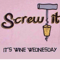 Celebrate accordingly and drink up: crew it  IT'S WINE WEDNESDAY Celebrate accordingly and drink up
