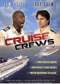 "Funny, Terry Crews, and Yeezy: CREWS  TWO CRUISE CREWS  TWO HUGE TUDE DUDES  WITH NOTHING TO LOSE  BESHMİST PICTURES & WEINSTEINSm跏iAwMATIAMES TOM CRU-SE TERRY CREWS-CRUISE CREWS""F YEEZY Cruise Crews via /r/funny https://ift.tt/2GaYLfW"