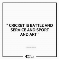 """#729 #life Suggested by The Editor - Epic Quotes India vs Pakistan May Cricket win..!!!!  Download our Android App : http://bit.ly/1NXVrLL  Subscribe to our daily Epic Quote on whatsapp - just ping us a """" Hi """" on  +91 95-99-333295.: CRICKET IS BATTLE AND  SERVICE AND SPORT  AND ART  RICHIE BENAUD  quotes #729 #life Suggested by The Editor - Epic Quotes India vs Pakistan May Cricket win..!!!!  Download our Android App : http://bit.ly/1NXVrLL  Subscribe to our daily Epic Quote on whatsapp - just ping us a """" Hi """" on  +91 95-99-333295."""