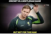 Memes, Cricket, and Pakistan: CRICKET ISA GENTLEMAN GAME  BUT NOT FOR THIS MAN  S Cricket Smith didn't walk off after edging the ball while batting at 97* against pakistan !