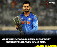 Memes, Cricket, and Criticism: Cricket  S Shots  VIRATKOHLI COULD GO DOWN AS THE MOST  SUCCESSFUL CAPTAIN OF ALL TIME  ALAN WILKINS Virat kohli winning heart of critics through his captaincy !