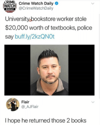 Damn markiplier really let himself go • Follow @savagememesss for more posts daily: CRIME  Crime Watch Daily*  WAICHCrimeWatchDaily  Universityubookstore worker stole  $20,000 worth of textbooks, police  say buff.ly/2kzQNOt  DAILY  Flair  @_AJFlair  I hope he returned those 2 books Damn markiplier really let himself go • Follow @savagememesss for more posts daily