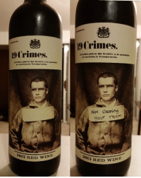 I had to spruce up this wine bottle so the name had more meaning.: Crimes.  2015 RED WINE  Crimes.  ENTDECLARED BY HIS MAJESTY to be punishahle  Convierien by Transpertation.  Not clearing  your room  2015 RED WINE I had to spruce up this wine bottle so the name had more meaning.