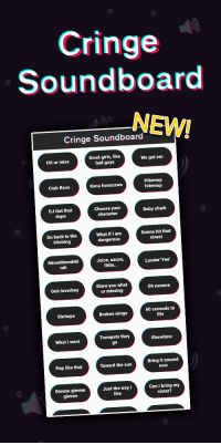 Cringe  Soundboard  NEW!  Cringe Soundboard  Good girls, like  bad guys  We got enm  Hit or miss  Hitemup  hitemup  Crab Rave  Kana hanazawa  DJ Got that  dope  Choose your  character  Baby shark  Go back to the  kitching  What if i am  dangerous  Gonna hit that  street  MmmMmmhM  mh  Juice, sauce,  little..  Louder Yee  Show you what  ur missing  Oh nanana  Ooh loverboy  60 seconds to  life  Shrimps  Broken wings  Trumpets they  go  Showtime  What i want  Bring it around  now  Pop like that  Toward the sun  Gimme gimme  mme  Just the way i  like  Can i bring my  sister?